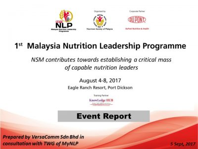 1st Malaysia Nutrition Leadership Programme 2017 Report